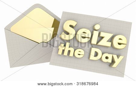 Seize the Day Carpe Diem Envelope 3d Illustration