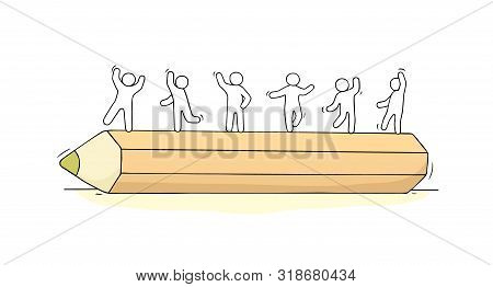 Sketch Of Little People Standing On Big Pencil. Doodle Cute Miniature Scene With Drawing Supply. Han