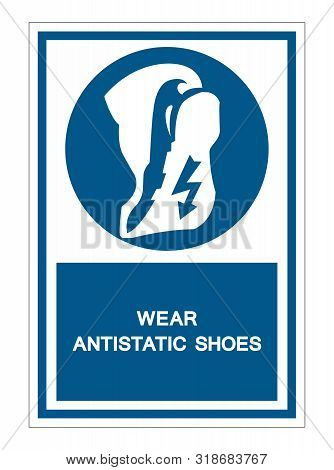 Wear Anti Static Shoes Symbol Sign Isolate On White Background,vector Illustration Eps.10