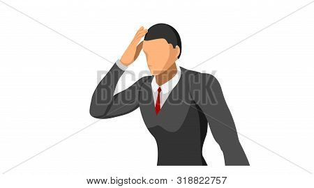 Half Body. Characters Wearing Suits Stand Holding Their Heads. Body Gestures Indicate Discrepancies,