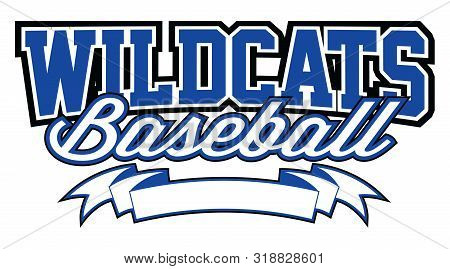 Wildcats Baseball Design With Banner Is A Team Design Template That Includes Text And A Blank Banner