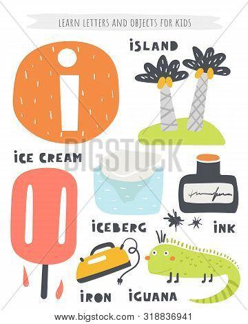 I Letter Objects And Animals Including Island, Ice Cream, Iguana, Ink Bottle, Iceberg, Iron.