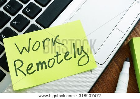 Work Remotely Memo Stick. Laptop For Remote Job.