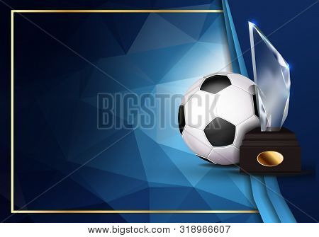 Soccer Certificate Diploma With Glass Trophy Vector. Sport Graduation. Elegant Document. Luxury Pape
