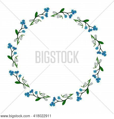 Round Frame With Flowers Forget-me-not And Snowdrops On White Background. Doodle Style. Vector Image