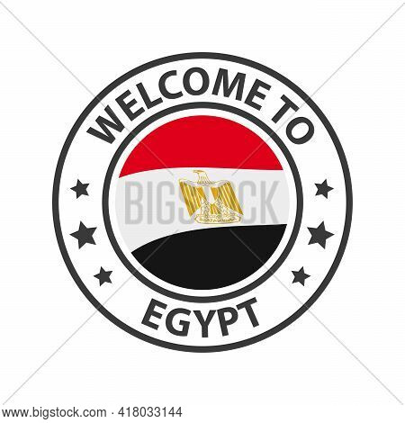 Welcome To Egypt. Collection Of Welcome Icons. Stamp Welcome To With Waving Country Flag