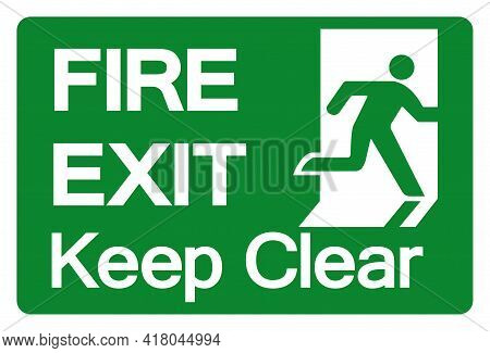 Fire Exit Keep Clear Symbol Sign, Vector Illustration, Isolate On White Background Label. Eps10