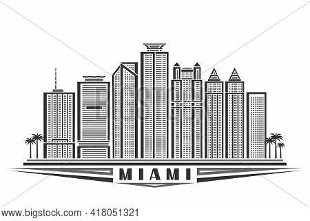 Vector Illustration Of Miami, Monochrome Horizontal Poster With Outline Design Famous Miami City Sca