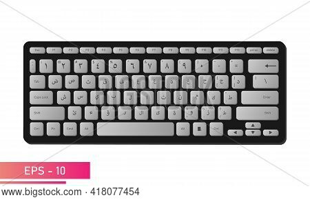 Arabic Keyboard In Stylish Black Color With Gray Keys And Symbols. Realistic Design. On A White Back