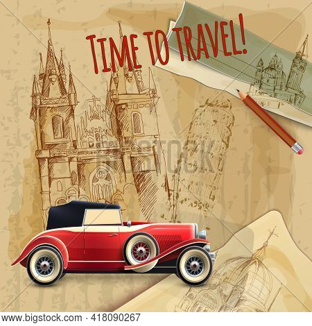 Europe Time To Travel Tagline With Classic Car On Architecture Background Vintage Poster Vector Illu