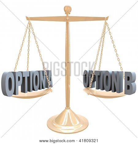 The words Option A and Option B on a gold metal scale, symbolizing the comparision of differences between two choices or selections