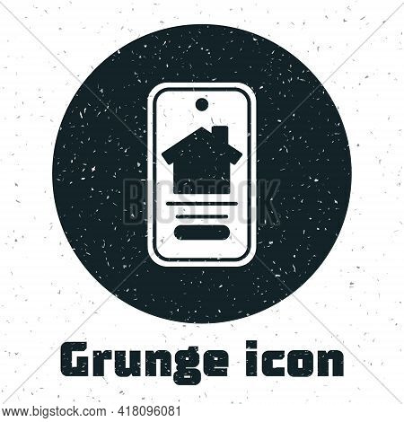 Grunge Online Real Estate House On Smartphone Icon Isolated On White Background. Home Loan Concept,