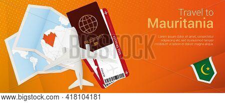 Travel To Mauritania Pop-under Banner. Trip Banner With Passport, Tickets, Airplane, Boarding Pass,