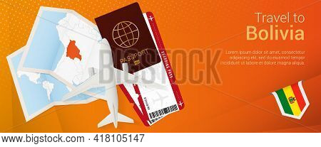 Travel To Bolivia Pop-under Banner. Trip Banner With Passport, Tickets, Airplane, Boarding Pass, Map