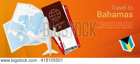 Travel To The Bahamas Pop-under Banner. Trip Banner With Passport, Tickets, Airplane, Boarding Pass,