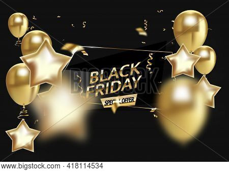 Black Friday Sale Background With Balloons And Realistic Falling Serpentine. Modern Design