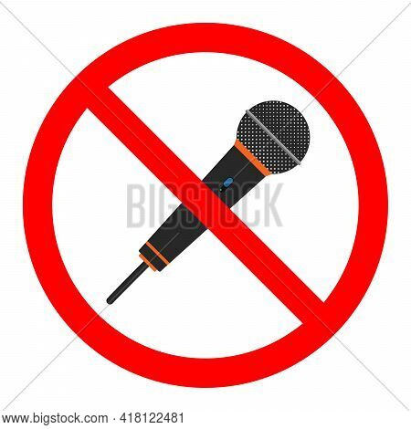 No Mic Allowed. Mic Ban Icon. Microphone Is Prohibited. Stop Or Ban Red Round Sign. Vector Illustrat