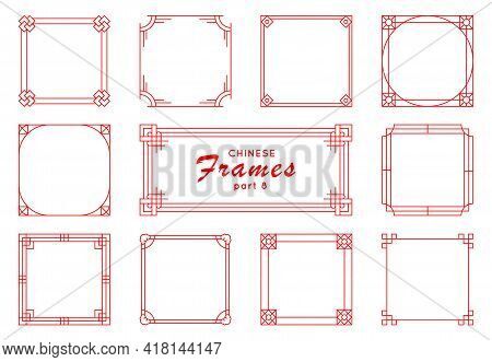 Traditional Chinese Ornaments For Your Design. Asian Frame Set In Vintage Style On White Background.