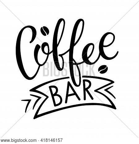 Coffee Bar Calligraphy Lettering. Coffee Bar Logo For Bar, Restaurant, Coffe Shop, Flyer, Card, Invi