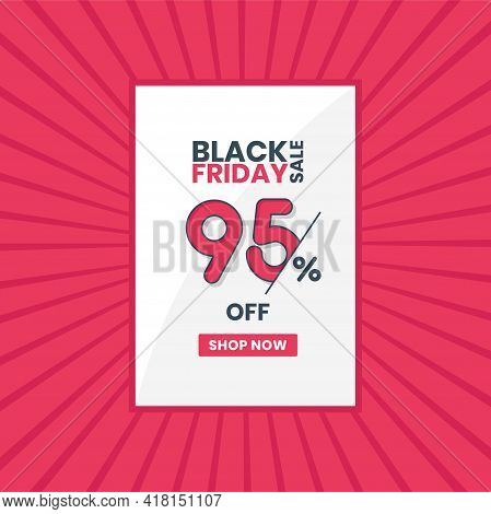 Black Friday Sales Banner 95% Off. Black Friday Promotion 95% Discount Offer