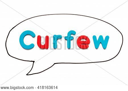 Alphabet Letter With Word Curfew In Black Line Hand Drawing As Bubble Speech On White Board Backgrou
