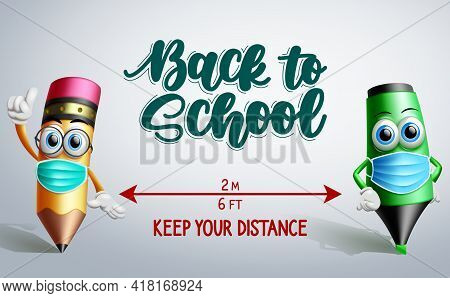Back To School Vector Banner Design. Back To School Text With 3d Characters Like Pencil And Marker I