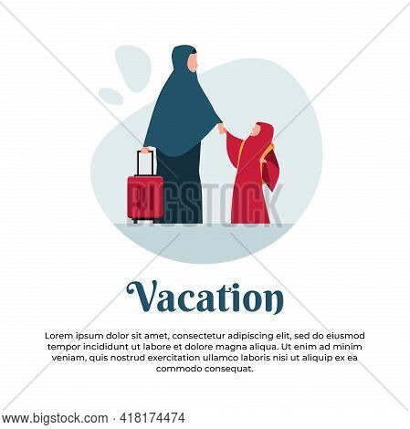 Vector Illustration Of Muslim Mother And Daughter Going On Vacation With Suitcase