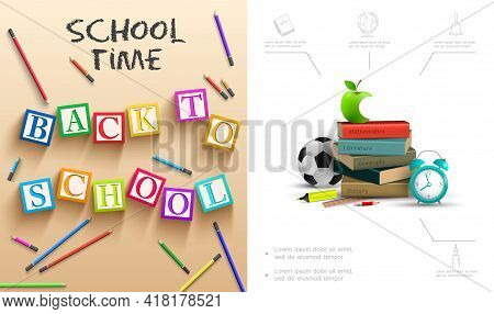 Realistic Back To School Composition With Bitten Apple Books Alarm Clock Colorful Pencils Soccer Bal