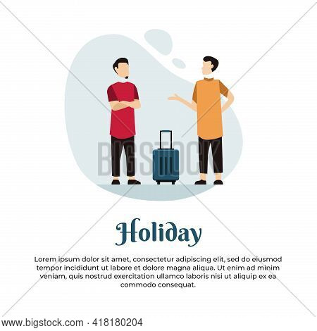 Vector Illustration Of Two Muslim Men Talking To Go On Vacation With Suitcase
