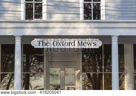 Oxford, Md, Usa 04-16-2021: Oxford, Maryland Is A Small Waterman Town On The Coast Of Tred Avon Rive