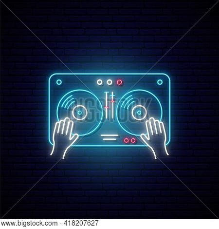 Neon Turntable Sign. Glowing Sound Mixer Icon. Hands On Dj Mixer. Night Bright Signboard For Dj, Par