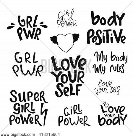 Feminist And Girl Power Handwritten Phrase Slogan Set. Lettering Quotes, Type, Font Isolated On Whit