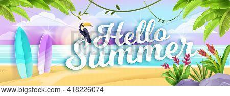 Hello Summer Beach Landscape, Tropical Exotic Seashore Background, Toucan, Surfboard, Palm Leaf, Flo