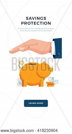 Savings Protection Banner. Businessman Is Holding Hand Over The Piggy Bank To Protect Money. Piggy B