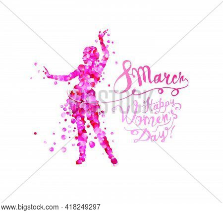8 March. Happy Women's Day.  Silhouette Of A Dancing Woman  Of Pink Rose Petals