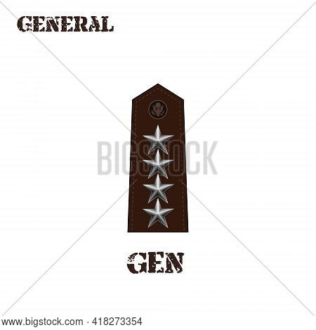 Realistic Vector Icon Of The Chevron Of The General Of The Us Army. Description And Abbreviated Name
