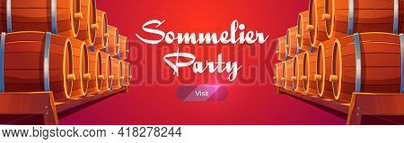 Sommelier Party Banner With Wine Barrels On Red Background. Invitation To Winery Bar Or Restaurant F