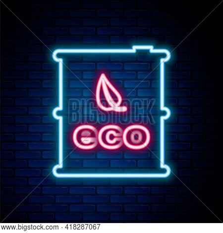 Glowing Neon Line Bio Fuel Barrel Icon Isolated On Brick Wall Background. Eco Bio And Canister. Gree