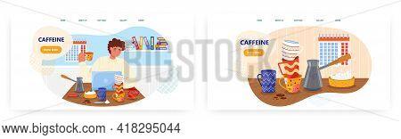 Caffeine Landing Page Design, Website Banner Vector Template Set. Coffee Addict Man. Caffeine Abuse