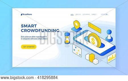 Smart Crowdfunding. Vector Iisometric Llustration Of Modern Smartphone With Coin Representing Smart