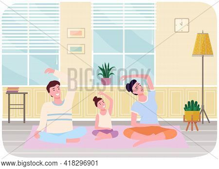 Mother, Father And Daughter Doing Yoga In Lotus Position At Home Together. Happy Family Leads Health
