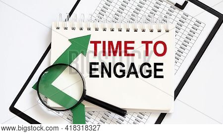 Notebook With Tools And Notes About Time To Engage With Chart, Business