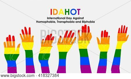 The International Day Against Homophobia, Transphobia And Biphobia. Hands Raised In The Air Decorate
