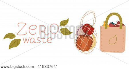 Zero Waste, Objects Isolated With A White Background. Recycling Of Garbage, Natural Products, No Pla