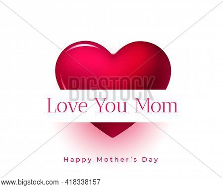 Mother Day Greeting With Love You Mom Message Design Vector Illustration
