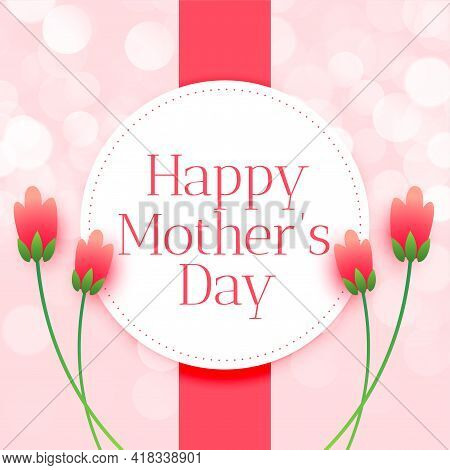 Happy Mothers Day Flower Wishes Card Design Vector Illustration