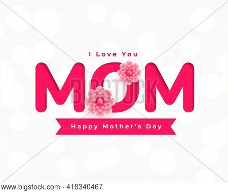Happy Mothers Day Flower Card Greeting Design Vector Illustration