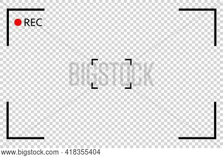Camera Viewfinder Rec Background Vector. Video Screen On Transparent Background. View Finder Backgro