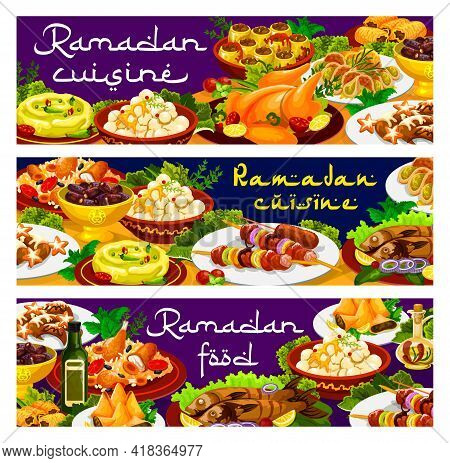 Ramadan Food, Iftar Biryani And Eid Mubarak Meals, Islam Menu Dishes, Vector Banners. Ramadan Kareem