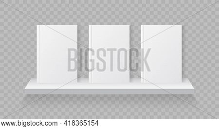 Books On Bookshelf. White Mockup Of Book With Cover. Shelf For Magazine And Library. Blank Mock Up O